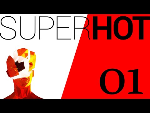 """SUPERHOT #01 """"THIS GAME IS SO COOL"""" /Geomer  """