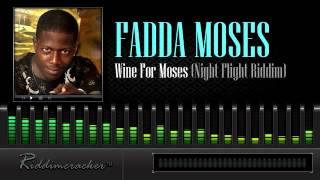 Fadda Moses Wine For Moses Night Flight Riddim Soca 2014.mp3