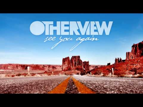 OtherView - See You Again