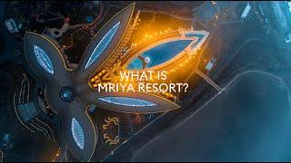 What is Mriya Resort?