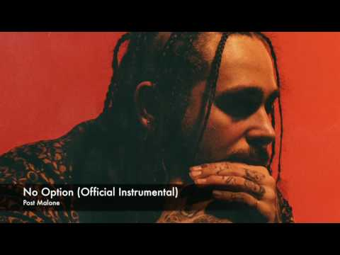 No Option (Official Instrumental) // Post Malone