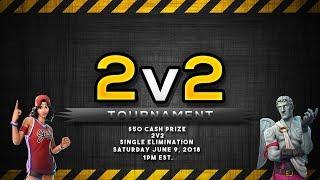 2V2 TOURNAMENT! | $50 CASH PRIZE | Free Entry | Fortnite Battle Royale