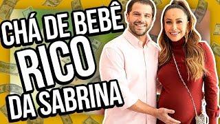 O CHÁ DE BEBÊ RICO DA SABRINA SATTO | Diva Depressão