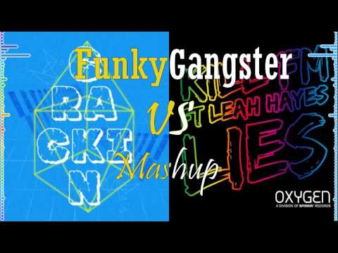 Crackin Vs Lies (Mashup) - Funky Gangster*