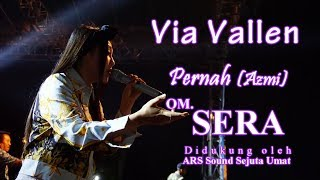 Via Vallen - Pernah (Azmi) - OM. SERA Live Ambarawa 2018 | HD Video mp3