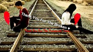 Repeat youtube video J.Rice-Thank You For The Broken Heart :(