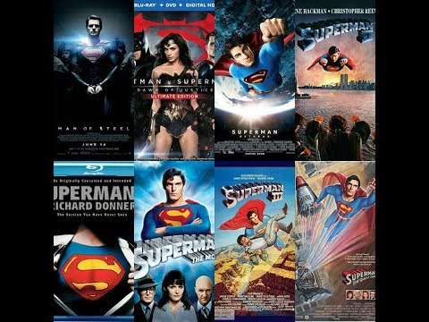 UPDATED RANKING The Superman Franchise (1978-1987, 2006, 2013-present)