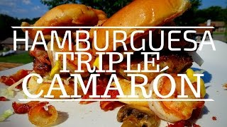 Hamburguesa TRIPLE de CAMARON | La Capital