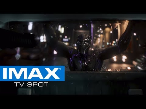 Black Panther IMAX® Exclusive TV Spot