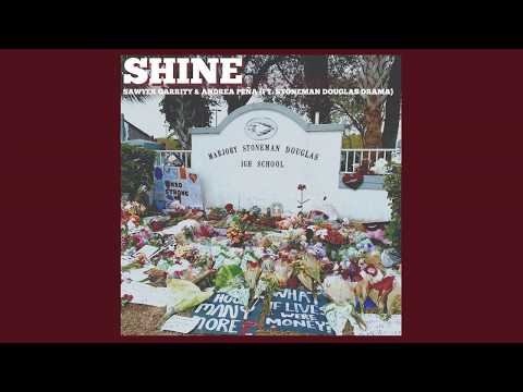 SHINE by Sawyer Garrity & Andrea Peña (ft. Stoneman Douglas Drama) (Audio)