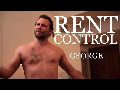 RENT CONTROL  George Ft. Jeremy Sisto