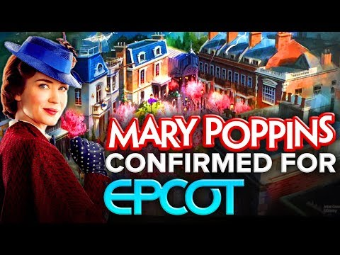 MARY POPPINS LAND AREA CONFIRMED for EPCOT! | D23 Expo 2019 - Disney News