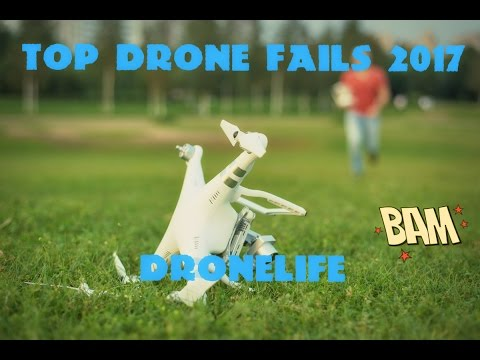 Top Epic 10 Drone Crash Fail  Win Compilation 2017