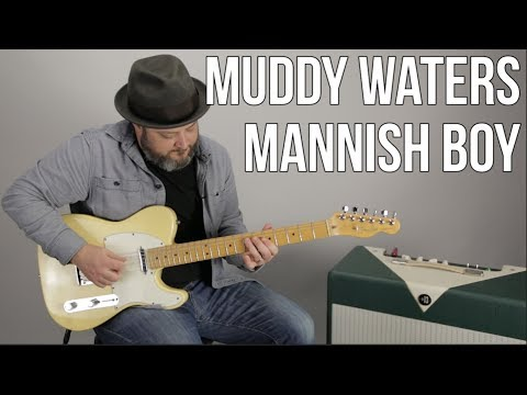 Muddy Waters Mannish Boy Blues Guitar Lesson