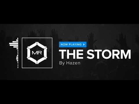 Hazen - The Storm [HD]