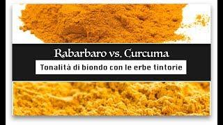 Tonalità di biondo: Biondo Miele, Rame o Veneziano: Curcuma VS. Rabarbaro || Beautilicious Delights
