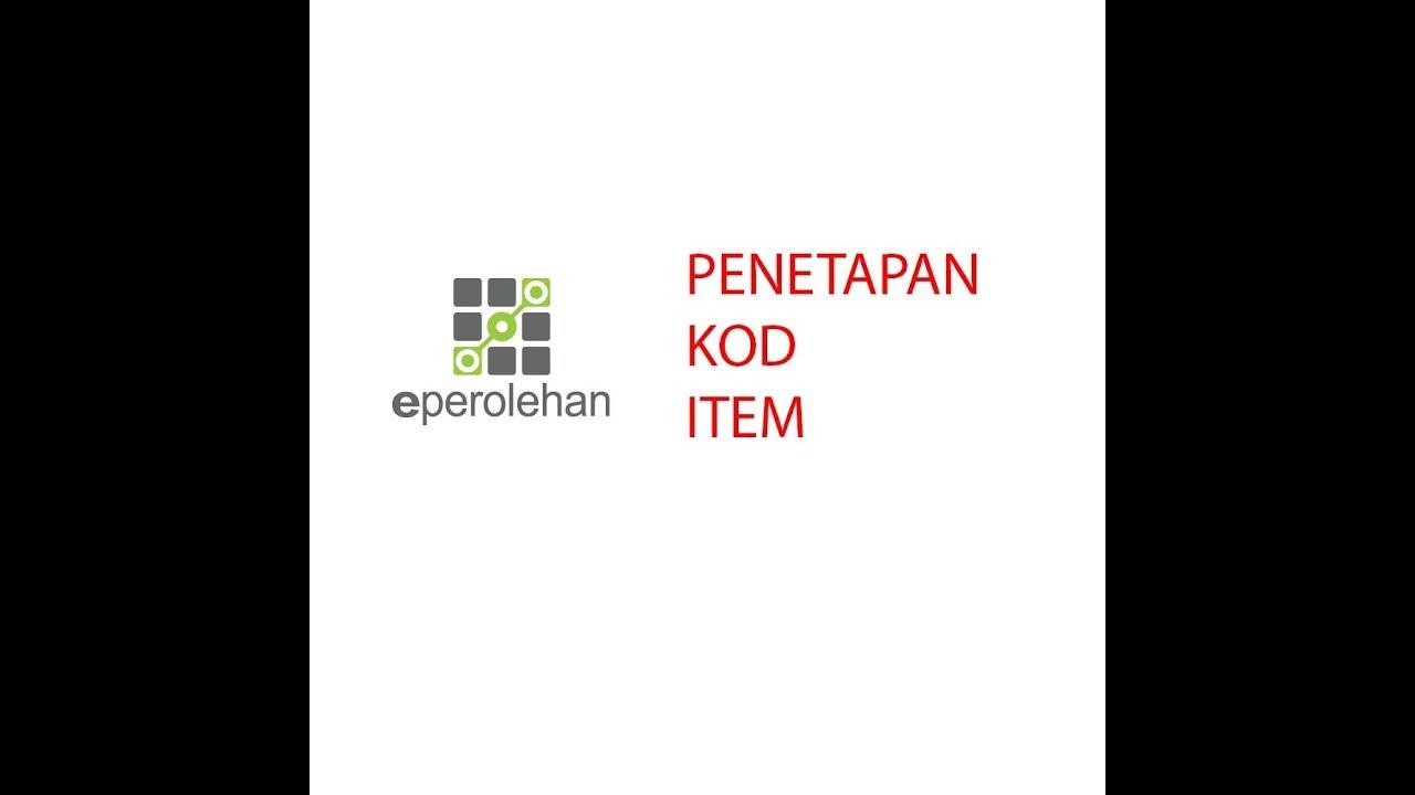 Eperolehan 2019 Penetapan Kod Item Bahasa Melayu Youtube