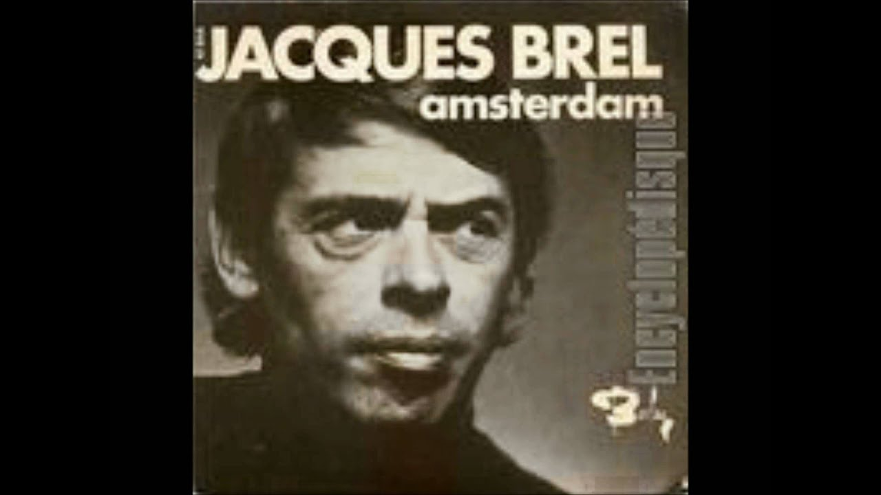 Dans le port d amsterdam jacques brel youtube - Jacques brel dans le port d amsterdam lyrics ...