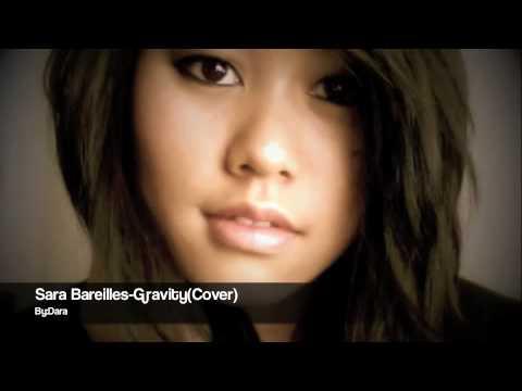 Sara Bareilles- Gravity(Cover) by Dara