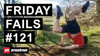 Friday Fails #121