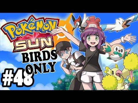 POKEMON SUN - BIRDS ONLY! - Po Town Blues - Pt. 48