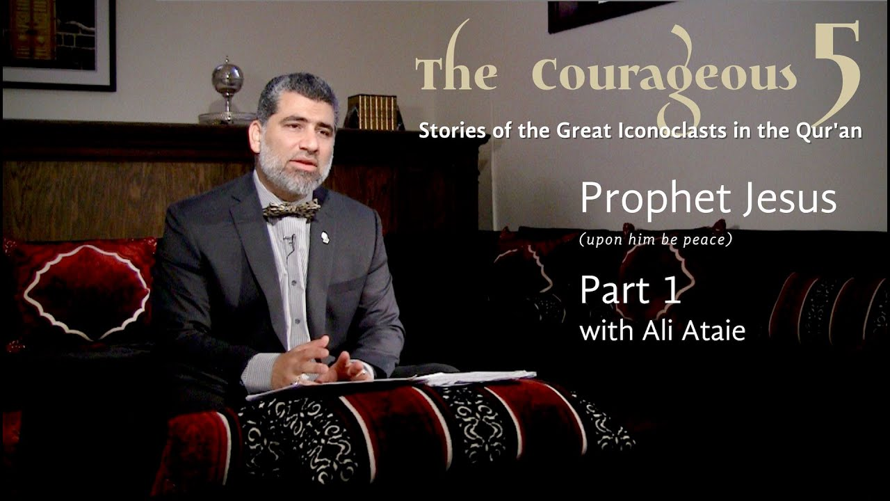 The Courageous 5: Prophet Jesus, Part 1