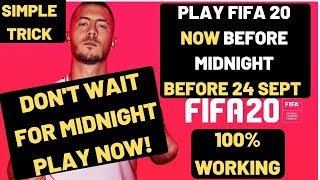 FIFA 20 Play Now Before Midnight. Early Access Glitch To Play Before 24 September Special Editions.