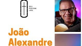 Live com João Alexandre