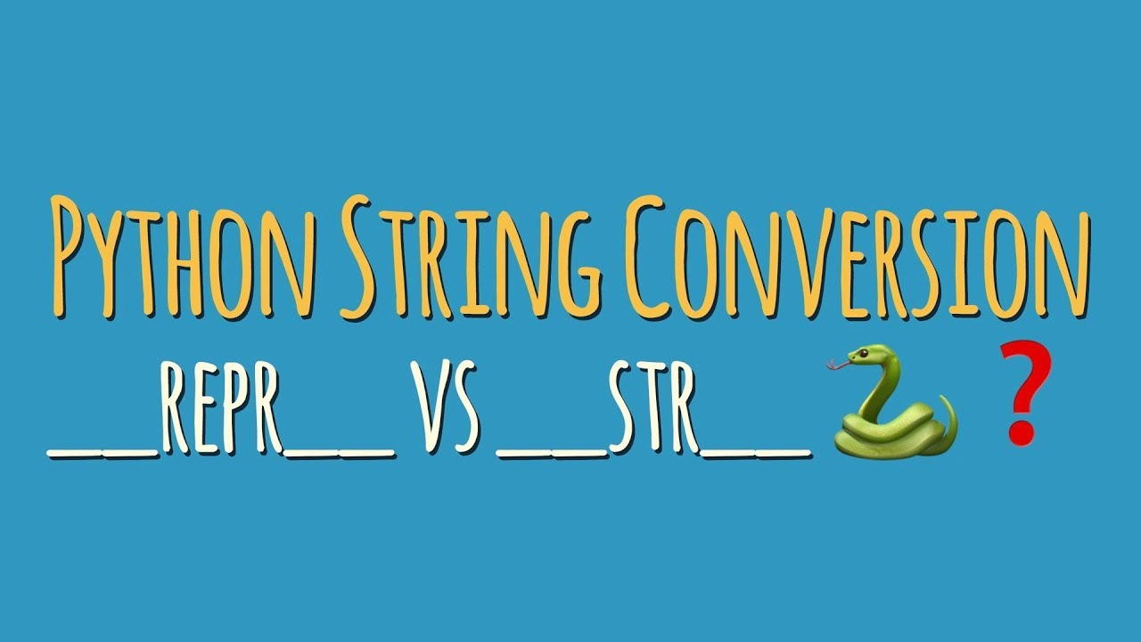 """Python String Conversion 101: Why Every Class Needs a """"repr"""
