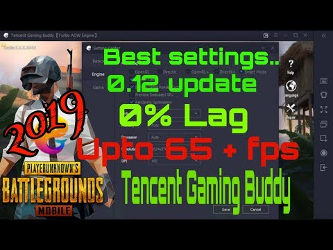 Best Setting for Tencent game buddy 2019 || Upto 65+ fps on low end