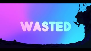 Carda - Wasted (Lyrics) ft. Emily Falvey