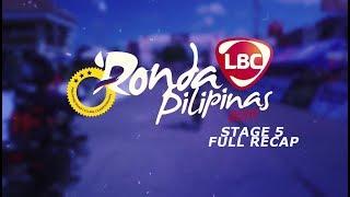 STAGE 5 FULL RECAP LBC RONDA PILIPINAS 2019