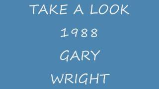 Watch Gary Wright Take A Look video