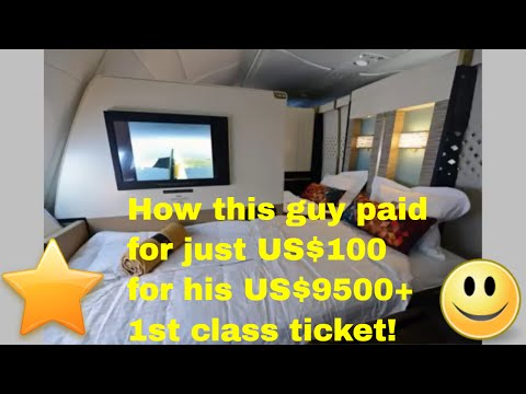 Male traveller spent US$100 on a US$9500+ first class ticket using a very simple strategy!