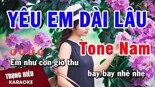 Karaoke Yêu Em Dài Lâu Tone Nam Nhạc Sống Âm Thanh Chuẩn   Trọng Hiếu