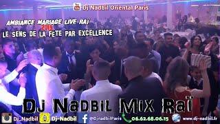 Dj Oriental Raï 2015 Paris Dj Nadbil 0662680615 Algérie Raï Way Way Cheb houssem