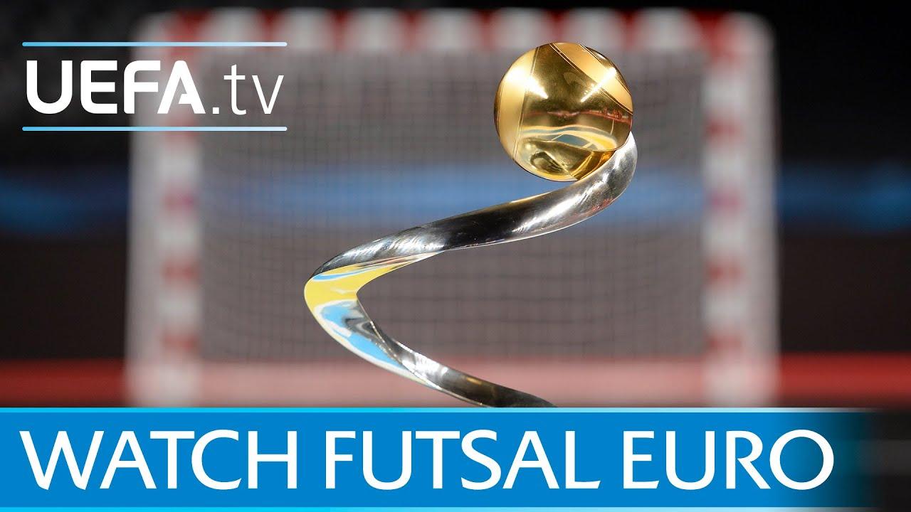 Watch UEFA Futsal EURO - YouTube 71c26bcb5f1c5