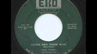 Gene Parson - Cactus Kids Talkin Blues (1957)