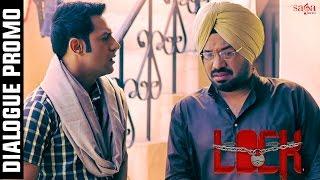 Kuch Keh Ni Sakda - Dialogue promo | Lock | Gippy Grewal | New Punjabi Movies 2016