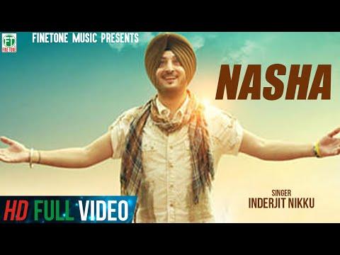 Nasha | Inderjit Nikku & Harmeen Kaur |...