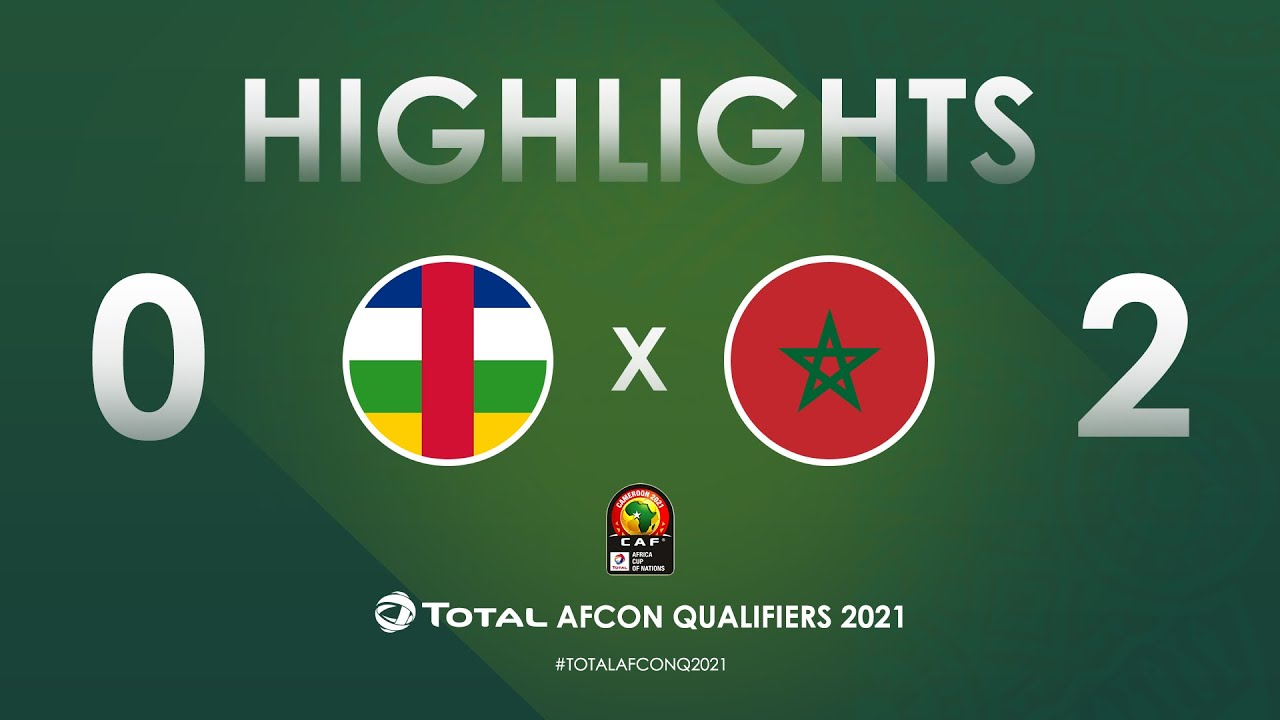 HIGHLIGHTS | Total AFCON Qualifiers 2021 | Round 4 - Group E: Central African Republic 0-2 Morocco