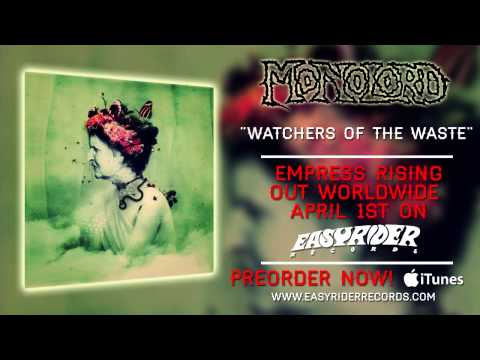 Monolord - Watchers of the Waste | Empress Rising | RidingEasy Records