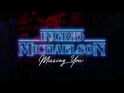Ingrid Michaelson - Missing You