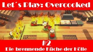Let´s Play: Overcooked / #2 / Die brennende Küche der Hölle!!!