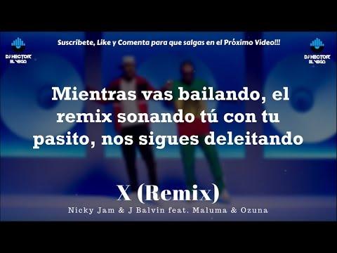 X Remix (Letra) | Nicky Jam x J Balvin x Maluma x Ozuna