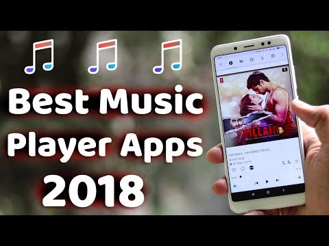 BEST MUSIC PLAYER APPS FOR ANDROID IN 2018  New Apps, Great Sound, Custom Playlists & Equalizer