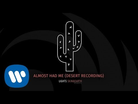 Download Lights- Almost Had Me Desert Recording  Audio Mp4 baru