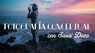 TIPS DE FOTOGRAFÍA CONCEPTUAL | con Sarai Deza