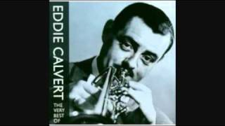 EDDIE CALVERT - MOON RIVER