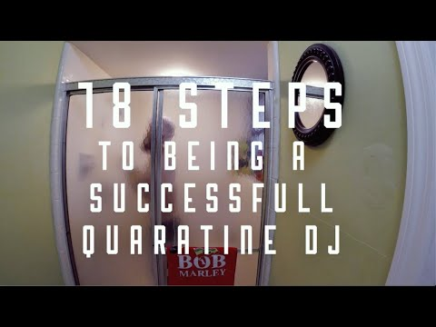 Dizzlephunk's 18 Steps to being a successful Quarantine DJ